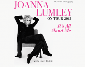 JOANNA LUMLEY embarks on her first-ever live tour, IT'S ALL ABOUT ME